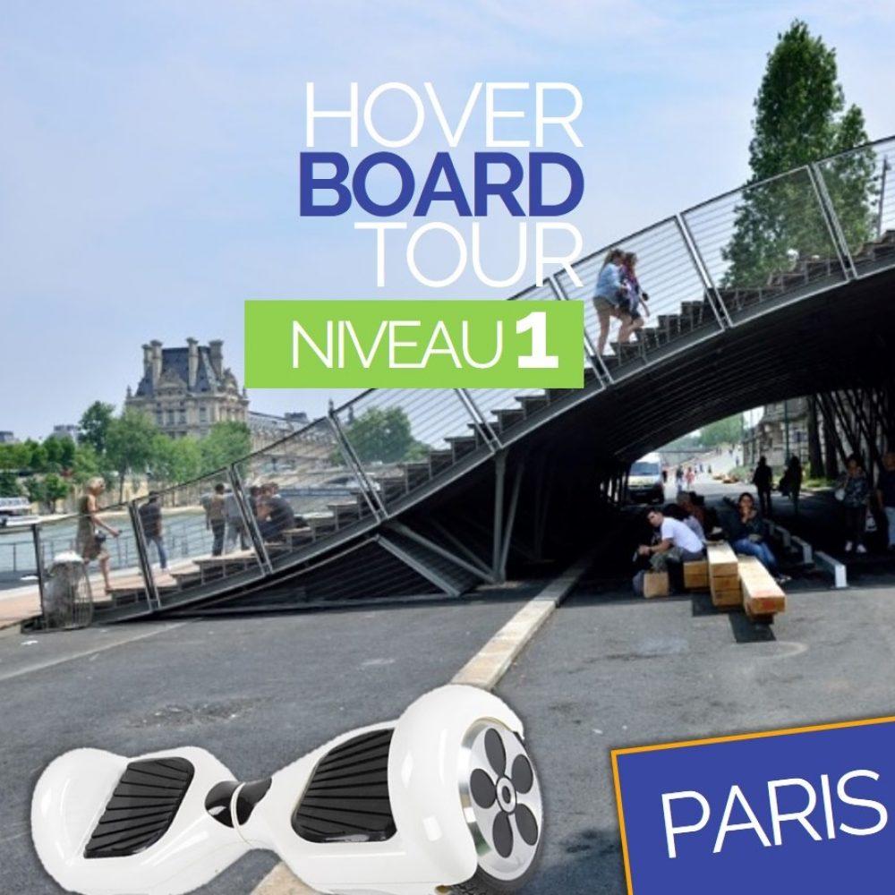 Hoverboard Tour Paris Niveau 1