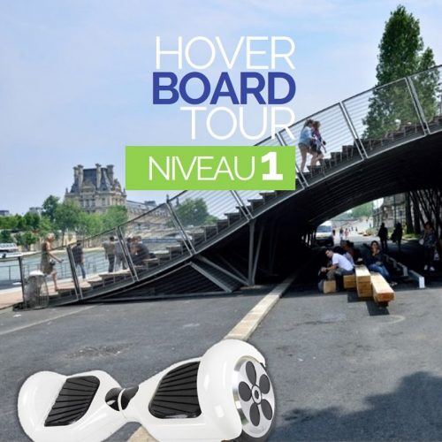 Paris : Hoverboard Tour (Niveau 1)