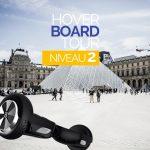 Hoverboard tour niveau 2