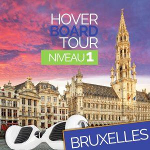 Hoverboard Tour Bruxelles Niveau 1